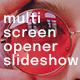 Multi Screen Opener Slideshow - VideoHive Item for Sale