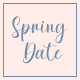 Spring Date - Sweet Calligraphy