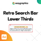 Retro Search Bar Lower Thirds - VideoHive Item for Sale
