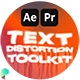 Text Distortion Toolkit - VideoHive Item for Sale