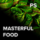 MASTERFUL FOOD Photoshop Action And Camera Raw Presets Pack