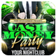 Club Sessions l Cash Money Party Flyer - GraphicRiver Item for Sale