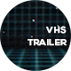 VHS Trailer - VideoHive Item for Sale