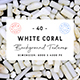 40 White Coral Background Textures