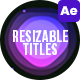 Resizable Titles - VideoHive Item for Sale