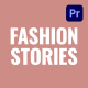 Fashion Stories - VideoHive Item for Sale