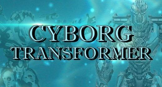 Cyborg &Transformer Sounds