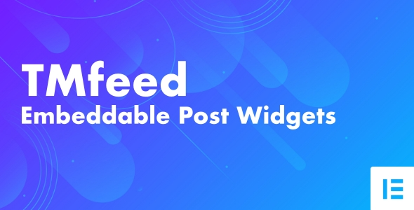 Download TMfeed – WordPress Embeddable Post Widgets For Elementor Free Nulled