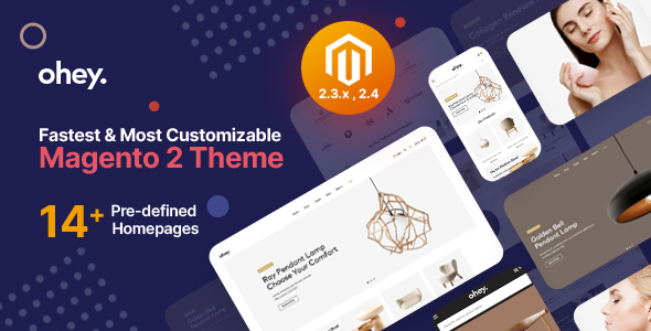 Ohey - Multipurpose Sections Magento 2 Theme