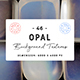 46 Opal Background Textures