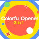 Colorful Opener 3 in 1 - VideoHive Item for Sale