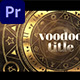 Voodoo Title - VideoHive Item for Sale