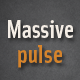 Massive Pulse