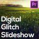 Digital Glitch Slideshow for Premiere Pro - VideoHive Item for Sale