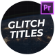 Modern Glitch Titles & Lower Thirds - VideoHive Item for Sale