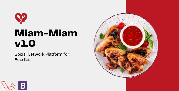 Miam-Miam - Social Network Platform for Foodies