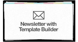 Newsletter wit Template Builder