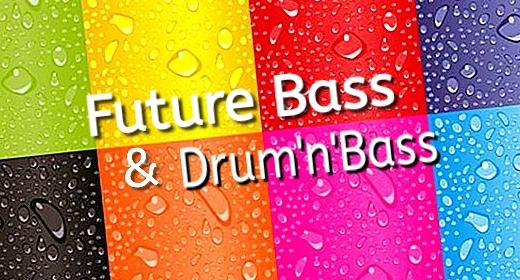 Future Bass And Dram'n'Bass