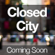 Closed City - Coming Soon Page Nulled