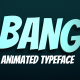 Bang! - Animated Typeface - VideoHive Item for Sale
