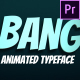 Bang! - Animated Typeface for Premiere - VideoHive Item for Sale