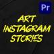 Art Instagram Stories | MOGRT - VideoHive Item for Sale