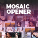 Modern Mosaic Opener Intro