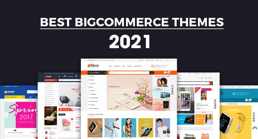 Best BigCommerce Themes 2021   Feature-rich & Flexible BigCommerce Themes
