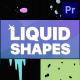 Liquid Shapes   Premiere Pro MOGRT - VideoHive Item for Sale