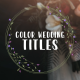Color Wedding Titles - VideoHive Item for Sale