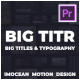 BIG TITR | Big Titles & Typography | Premiere Pro - VideoHive Item for Sale