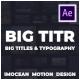 BIG TITR | Big Titles & Typography - VideoHive Item for Sale