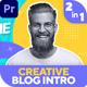 Creative Blog Intro (MOGRT) - VideoHive Item for Sale