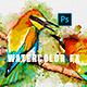 Watercolor Fx - Photoshop Action