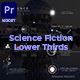 Science Fiction Lower Thirds - VideoHive Item for Sale