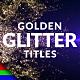 Awards | Golden Glitter Titles - VideoHive Item for Sale