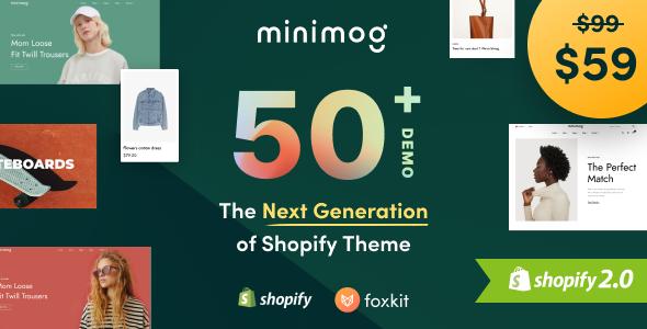 Minimog - The Next Generation Shopify Theme Nulled