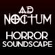 Horror Soundscape AdNoctum