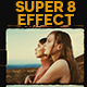 Super 8 Effect - VideoHive Item for Sale
