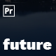 The Future | Animated Titles for Premiere Pro - VideoHive Item for Sale