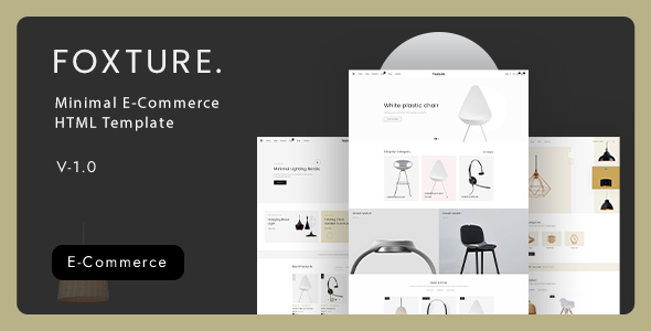 Foxture - Minimal eCommerce HTML Template