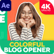 Colorful Blog Opener 2 - VideoHive Item for Sale