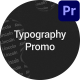 Typography Promo. Premiere Pro - VideoHive Item for Sale