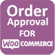 Order Approval for WooCommerce