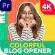 Colorful Blog Opener 2 (MOGRT) - VideoHive Item for Sale