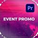 Event Promo for Premiere Pro - VideoHive Item for Sale