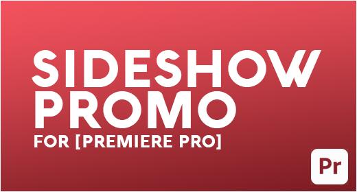 SIDESHOW | PROMO [PREMIERE PRO]