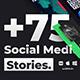 75+ Social Media Stories - VideoHive Item for Sale