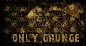 Only Grunge