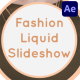 Fashion Liquid Slideshow | After Effects - VideoHive Item for Sale